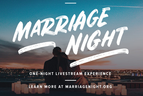 Marriage Night: Saturday, May 18 from 6:00 to 9:00 p.m.